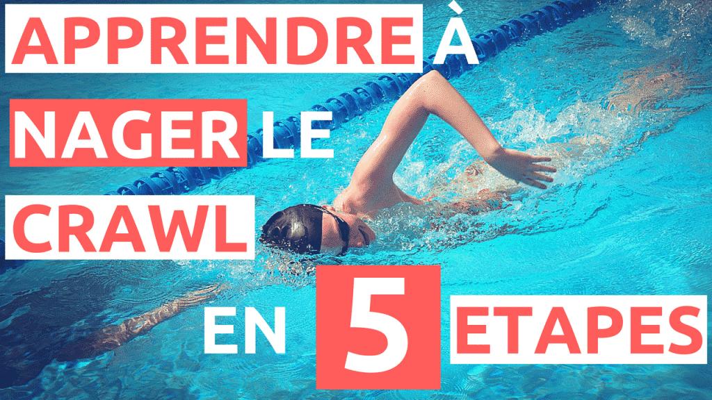 Apprendre nager le crawl en 5 tapes for Piscine pour apprendre a nager