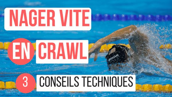 nager vite en crawl