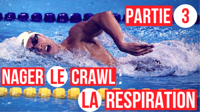 La respiration en crawl ! (partie 3/3) Une solution miracle