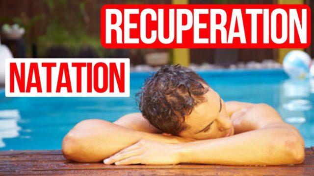 Recuperation natation