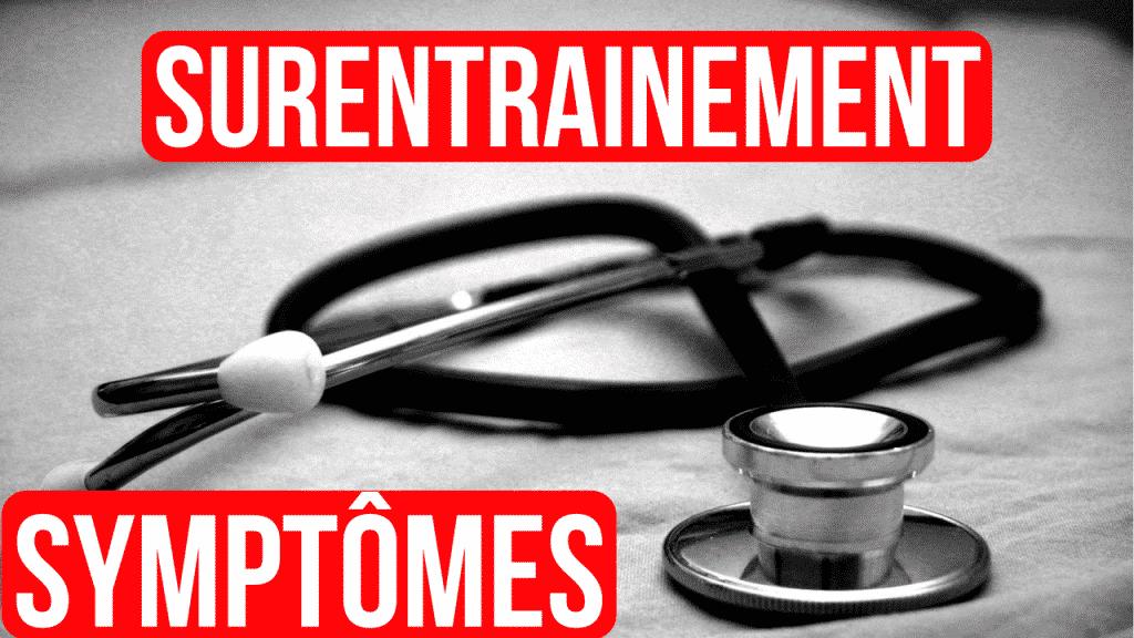 symptômes surentrainements