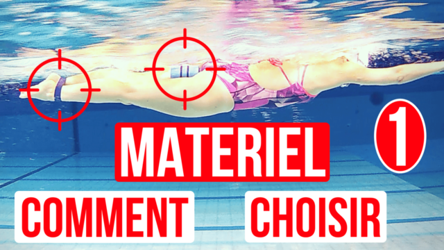 materiel natation comment choisir 1
