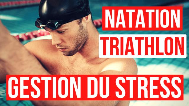 Gestion du stress en natation