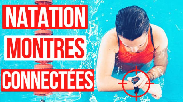 Les montres connectées en natation