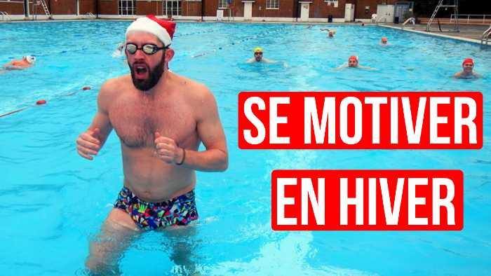 se motiver en hiver natation